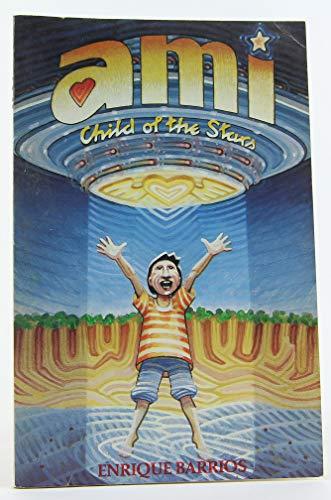 9780914955054: Ami: Child of the Stars