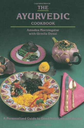9780914955061: The Ayurvedic Cookbook