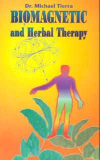 Biomagnetic and Herbal Therapy: Tierra, Michael