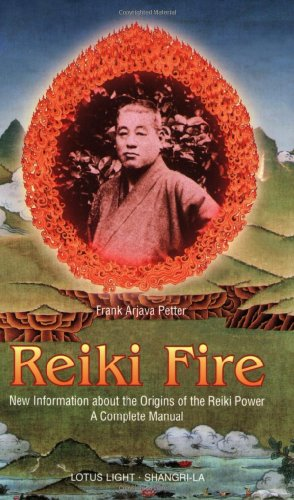 9780914955504: Reiki Fire: New Information about the Origins of the Reiki Power: A Complete Manual (Shangri-La)