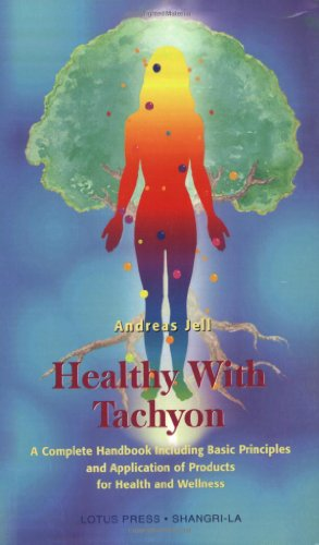9780914955580: Healthy With Tachyon