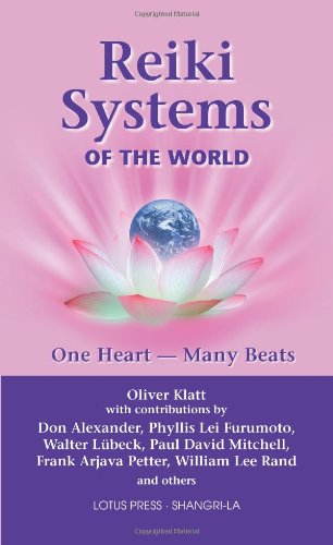 9780914955795: Reiki Systems of the World: One Heart--Many Beats