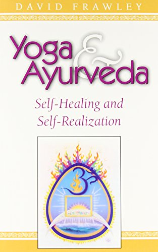 9780914955818: Yoga & Ayurveda: Self-Healing and Self-Realization