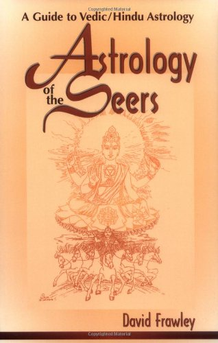 9780914955894: Astrology of the Seers: A Guide to Vedic/Hindu Astrology