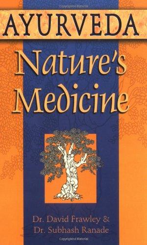9780914955955: Ayurveda, Nature's Medicine