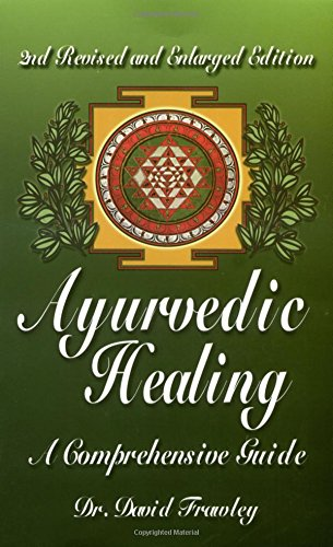 9780914955979: Ayurvedic Healing: A Comprehensive Guide