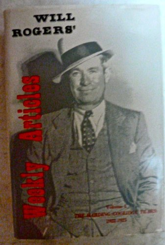 9780914956150: Will Rogers' Weekly Articles, Vol. 1: The Harding / Coolidge Years 1922-1925 (Writings of Will Rogers)