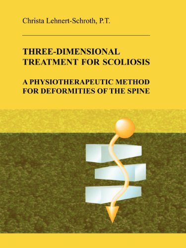 9780914959021: Three-Dimensional Treatment for Scoliosis: A Physiotherapeutic Method for Deformities of the Spine