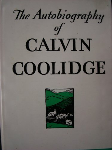 The Autobiography of Calvin Coolidge.