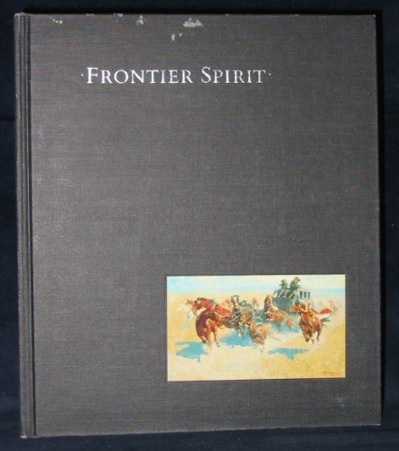 Frontier Spirit : Catalog of the Collection: William C. Foxley