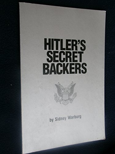 9780914981077: Hitler's Secret Backers