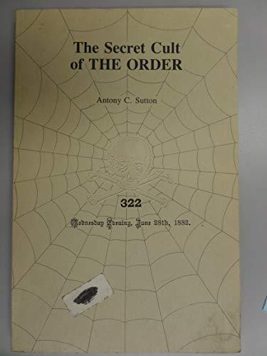 9780914981091: Secret Cult of the Order