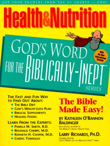 9780914984054: Health and Nutrition: God's World for the Biblically-Inept