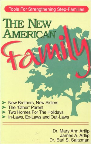 9780914984443: The New American Family: Tools for Strengthening Step-Families