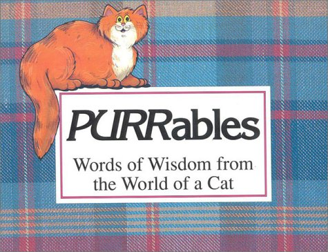 Purrables: Words of Wisdom from the World of a Cat: Alma Barkman