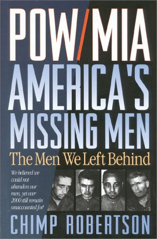 POW/MIA: America's Missing Men: The Men We Left Behind: Robertson, Chimp
