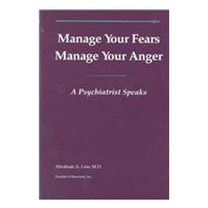 9780915005055: Manage Your Fears Manage Your Anger: A Psychiatrist Speaks