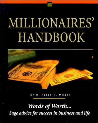 9780915009701: MILLIONAIRES' HANDBOOK-PB-OP