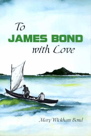 To James Bond With Love