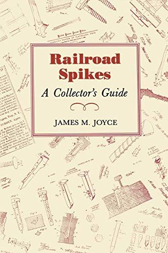 Beispielbild für Railroad Spikes: A Collector's Guide zum Verkauf von Major Allen's Books