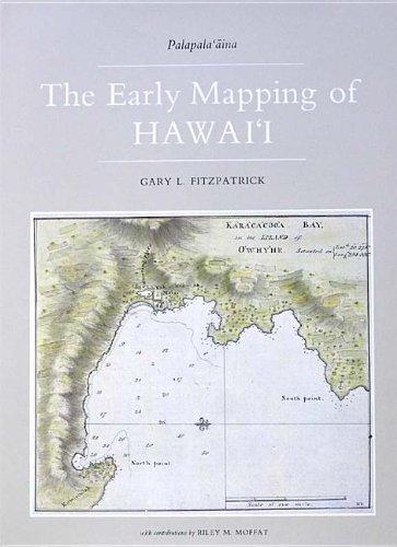 The Early Mapping of Hawai'i (Hawaii): Fitzpatrick, Gary L.