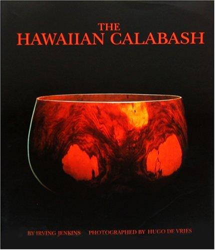 9780915013098: The Hawaiian Calabash