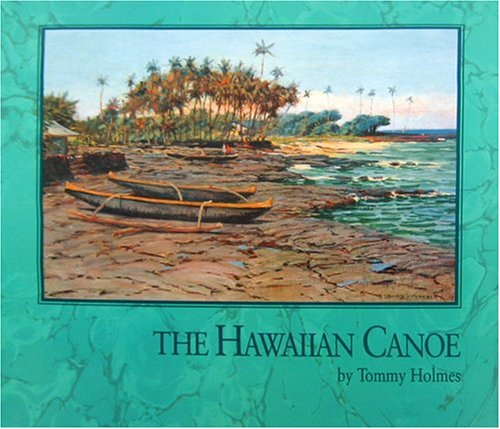9780915013159: The Hawaiian Canoe