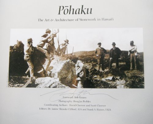 Pohaku: The Art & Architecture of Stonework in Hawaii: Cheever, David; Cheever, Scott