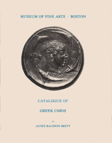 CATALOGUE OF GREEK COINS: Brett, Agnes Baldwin