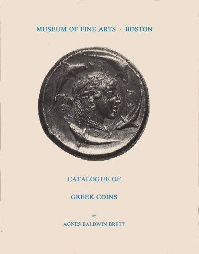 CATALOGUE OF GREEK COINS: Brett, Agnes Baldwin