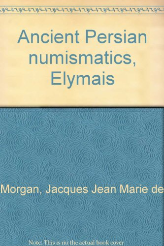 9780915018154: Ancient Persian numismatics, Elymais