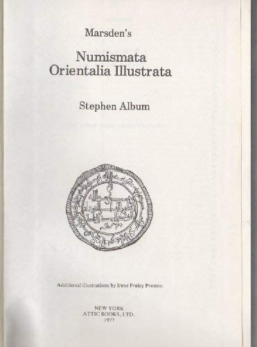 Marsden's Numismata Orientalia Illustrata : A Guide to Islamic and Oriental Coins with Values