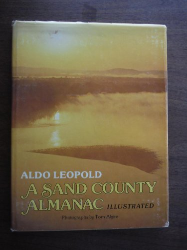 9780915024155: A Sand County Almanac Illustrated