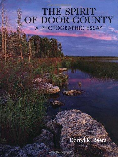 9780915024681: The Spirit of Door County A Photographic Essay