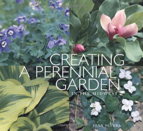 9780915024735: Creating a Perennial Garden in the Midwest