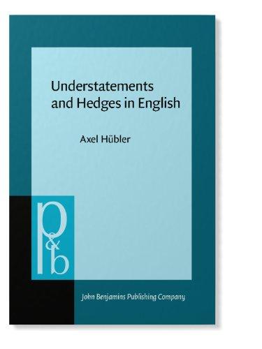 9780915027293: Understatements and Hedges in English (Pragmatics & Beyond)