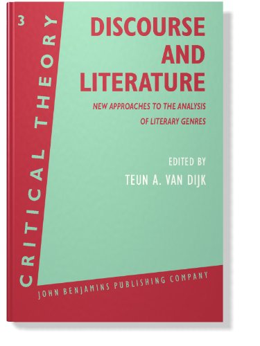 9780915027545: Discourse and Literature: New Approaches to the Analysis of Literary Genres (Critical Theory)