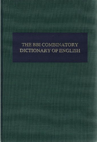 9780915027804: The BBI Combinatory Dictionary of English: A Guide to Word Combinations