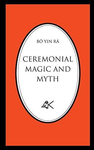 9780915034246: Ceremonial Magic and Myth