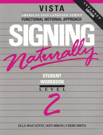 Signing Naturally, Level 2