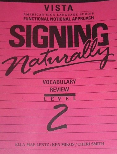 Signing Naturally: Vocabulary Review, Level 2