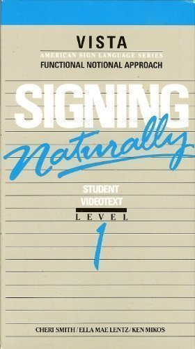 Signing Naturally Workbook : Level 1 (Expanded: Cheri Smith, Ken