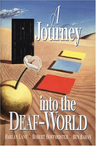 9780915035632: A Journey Into the Deaf-World