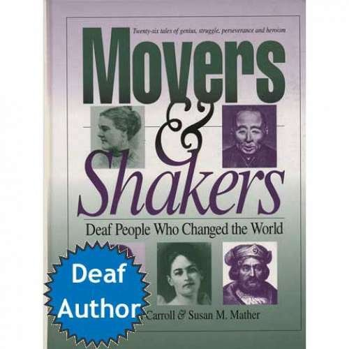 9780915035649: Movers & Shakers: Deaf People Who Changed the World Storybook