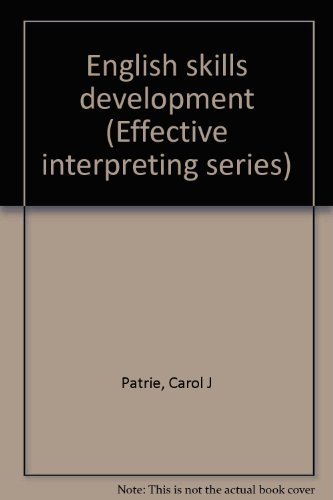 9780915035779: English skills development (Effective interpreting series)