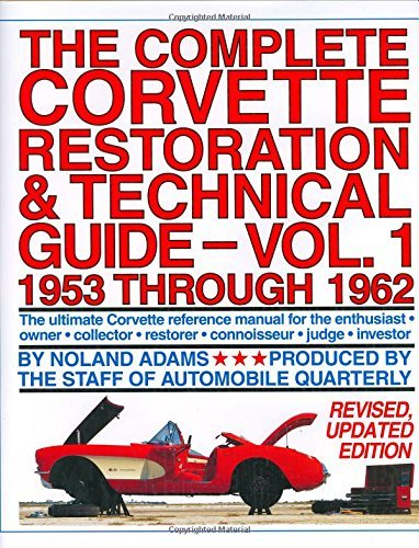 9780915038145: The Complete Corvette Restoration and Technical Guide, Vol. 1: 1953 Through 1962