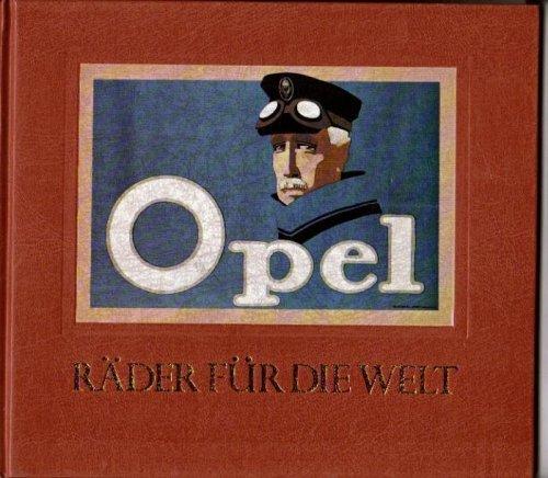 Opel - Räder für die Welt; Mit: Fersen,Olaf von; Frére,Paul;