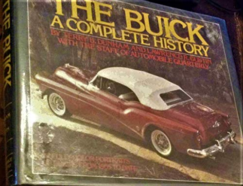 9780915038190: The Buick: A Complete History (An Automobile Quarterly Library Series Book) by