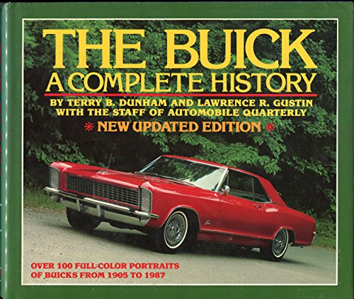 9780915038473: The Buick: A Complete History (Automobile Quarterly Library Series)