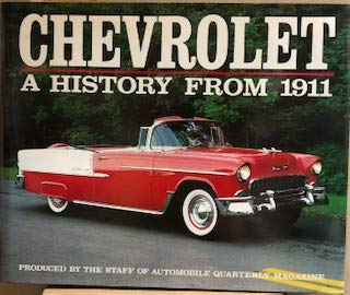 Chevrolet: A History from 1911 (0915038625) by Beverly Rae Kimes; Robert C Ackerson